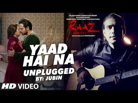YAAD HAI NA (UNPLUGGED) Video Song | Raaz Reboot...