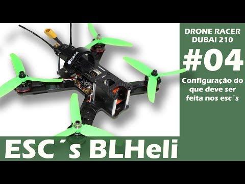 DRONE RACER Dubai 210 Vídeo #04 - Configuração dos  ESC´s BLHeli