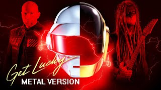 Daft Punk - Get Lucky (METAL COVER)
