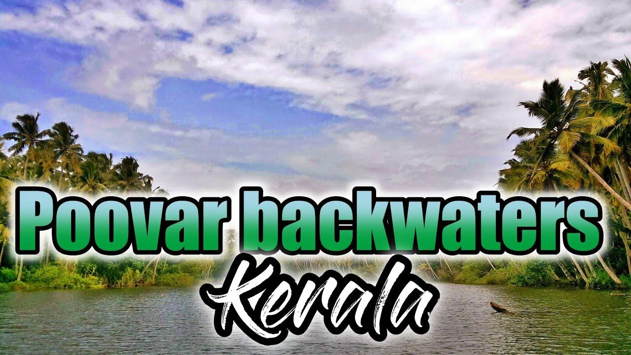hd kerala backwaters poovar youtube