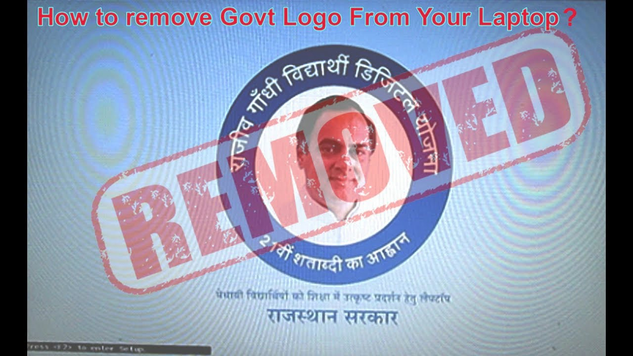 1 How to remove Govt  logo in Laptop in Hindi - Everything
