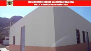 Construcción de la Comandancia en la Cabecera Municip