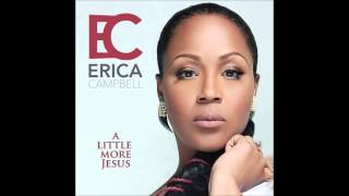A Little More Jesus Instrumental Erica Campbell