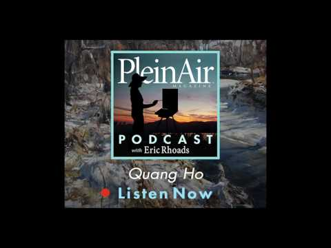 PleinAir Podcast: EP22 - Quang Ho and Painting as Performance
