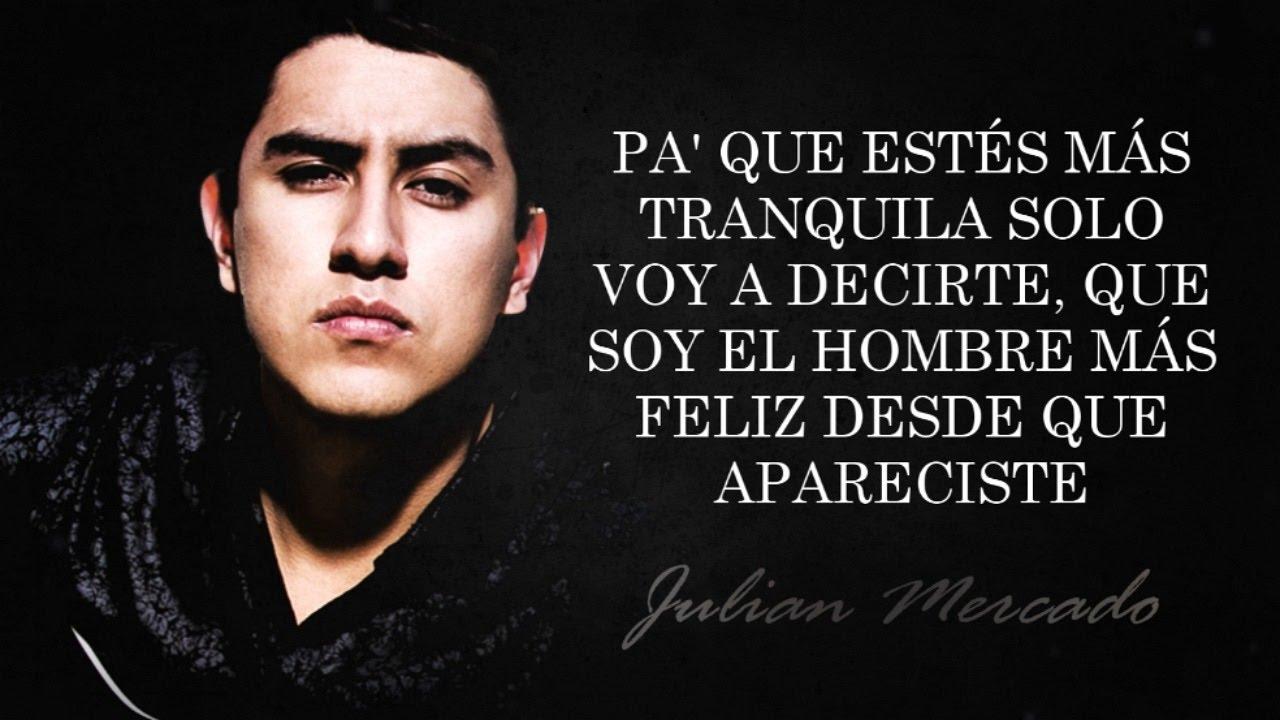 (LETRA) ¨SERÍA UN ERROR¨ - Julian Mercado (Lyric Video) (2017)