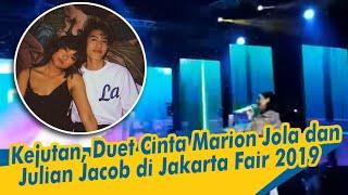 Kejutan, Duet Cinta Marion Jola dan Julian Jacob di Jakarta Fair 2019