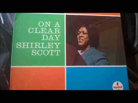 Shirley Scott  - On a Clear Day ( Full Album )