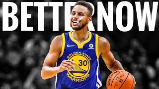 "Stephen Curry ||""Better Now""