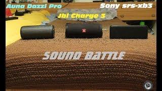 Sound Battle - Sony srs-xb3 vs. Auna Dazzl Pro vs. JBL Charge 3
