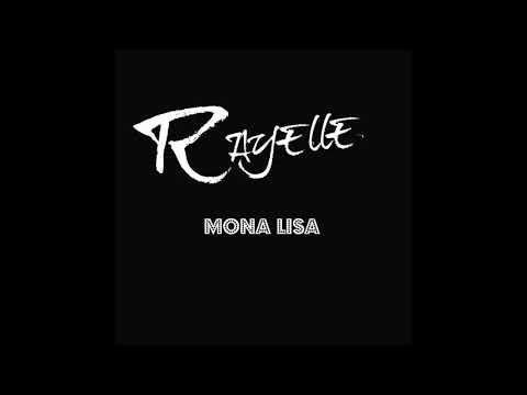 Mona Lisa - Rayelle (audio only)