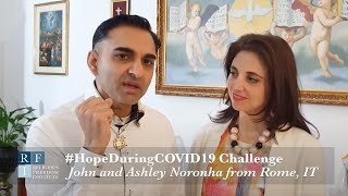 #HopeDuringCOVID19 | John and Ashley Noronha | Rome, Italy