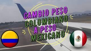 Cuanto son $500.000 pesos Colombianos en Pesos Mexicanos???