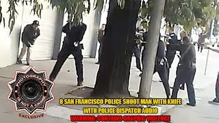 (WARNING GRAPHIC POLICE VIOLENCE) San Francisco Police Shoot and Kill Armed Man