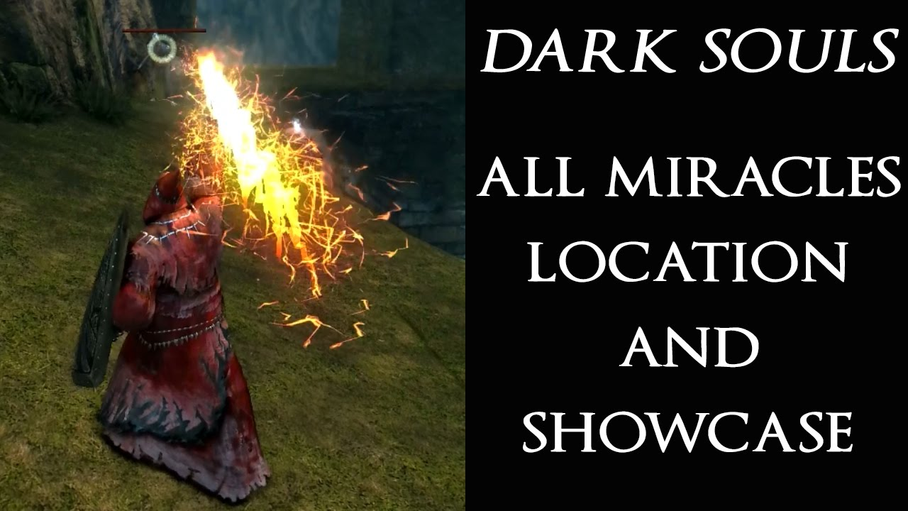 Dark souls full miracles guide all showcase