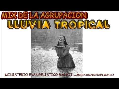 MIX DE AGRUPACION LLUVIA TROPICAL (MERENGUE CRISTIANO)