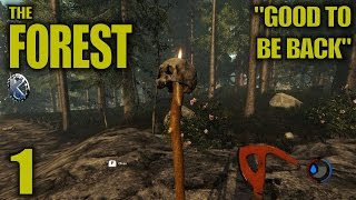 "The Forest Gameplay / Let's Play (S-3) -Ep. 1- ""Good To Be Back"""