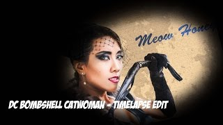 DC Bombshell Catwoman - Timelapse Editing.