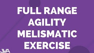 Full Range Agility Melismatic - Vocal Exercise (Simple version)
