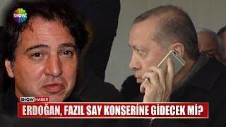 Erdoğan, Fazıl Say konserine gidecek mi? Video