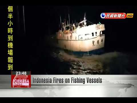 Indonesia Fires on Fishing Vessels