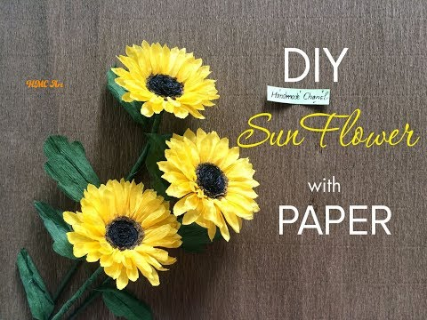 Diy Sunflower paper tutorial  - HMC Art