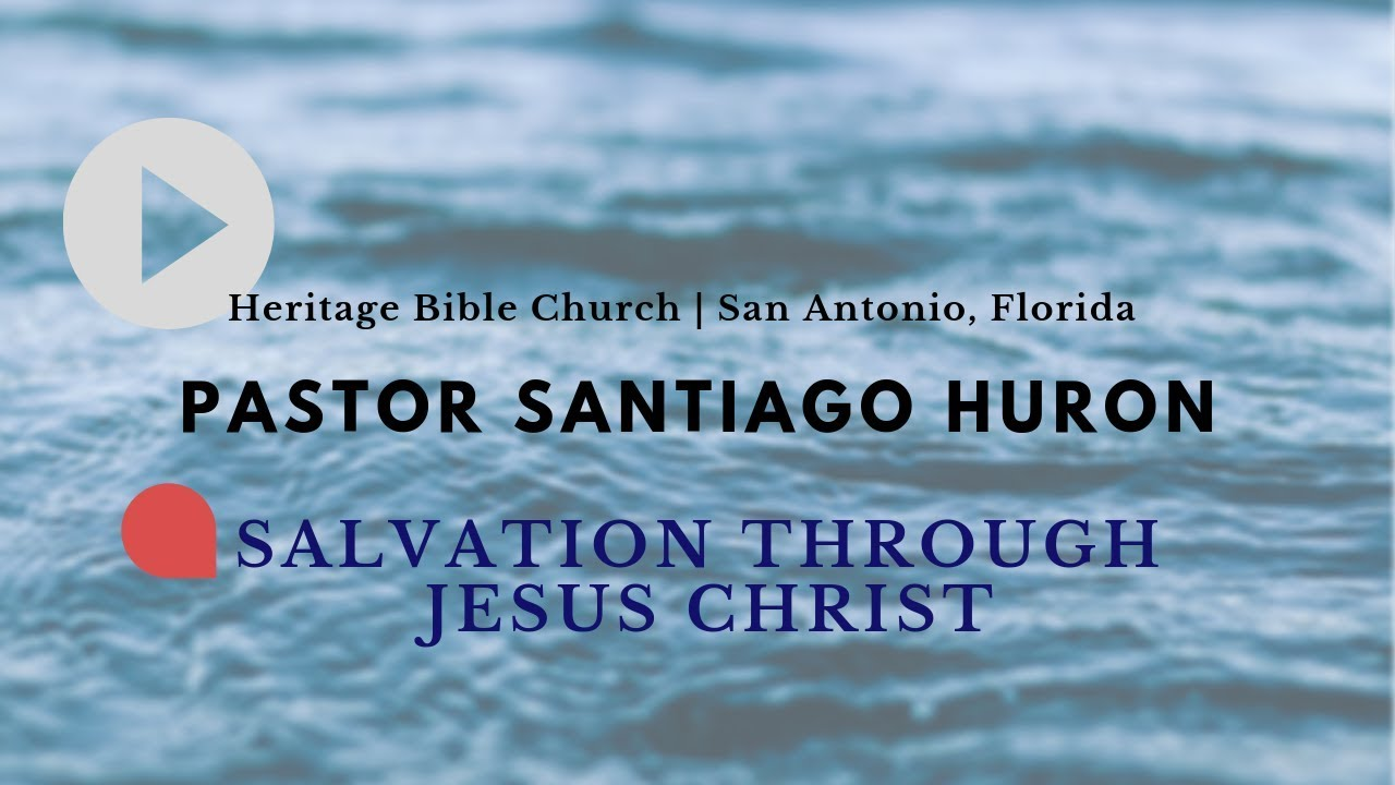 SERMON: Salvation Through Jesus Christ - YouTube