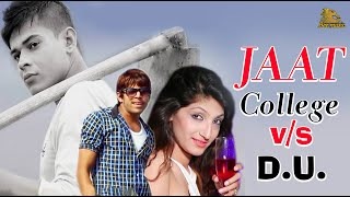 Jaat College v/s D.U. I Masoom Sharma new songs | Lalit Rathee | BMC हरियाणवी(, 2015-12-05T17:29:48.000Z)