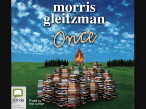 ONCE  read & by morris gleitzman prt 1