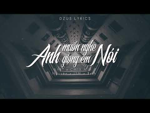 download Anh Muốn Nghe Gi�ng Em - Nguyên x LYM x $eth (CM1X x VRT Mix)||Lyrics HD