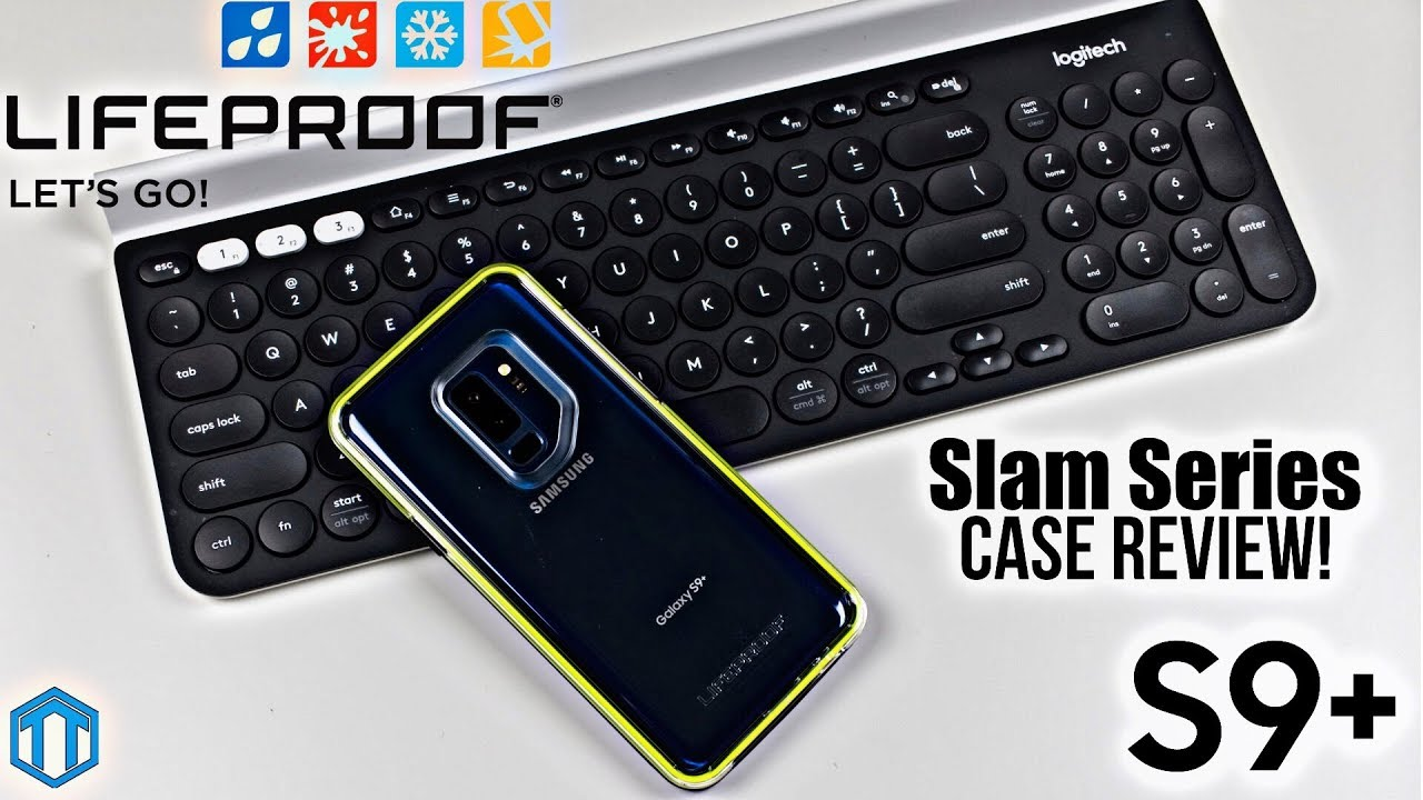the latest 67582 8dcb9 Samsung Galaxy S9 Plus LifeProof Slam Case Review!