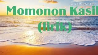Download Momonon kasih (lirik)