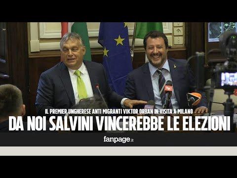 """Orban: """"Salvini vincerebbe le elezioni in Ungheria, è molto popolare per aver fermato i migranti"""""""