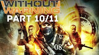 Without Warning Full Game (PART 10/11)(HD)
