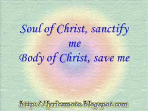 Anima Christi - Soul of Christ