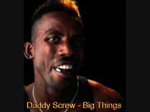Daddy Screw - Big Things