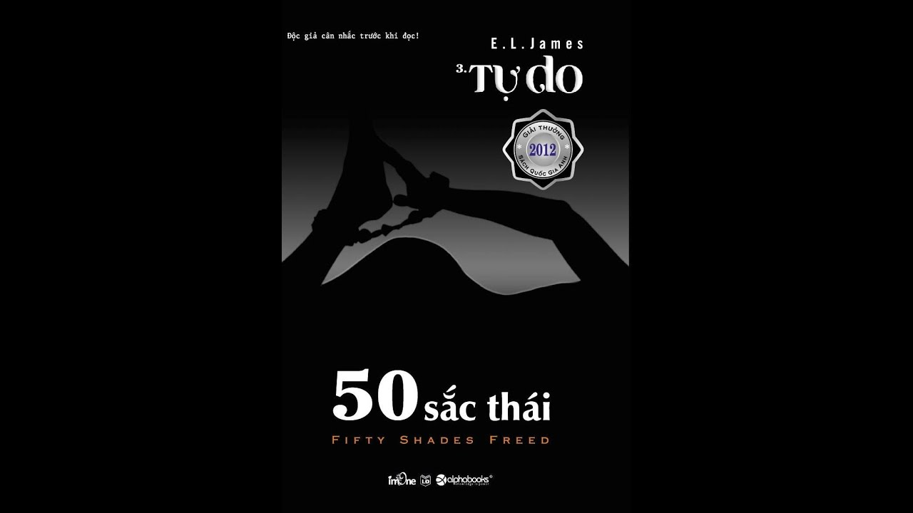 50 Sắc Thái - Tự Do Tập 1