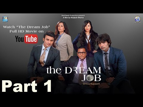 The Dream Job  (2017) Hindi Movie  Part 1 | Film Based on Bankers Life