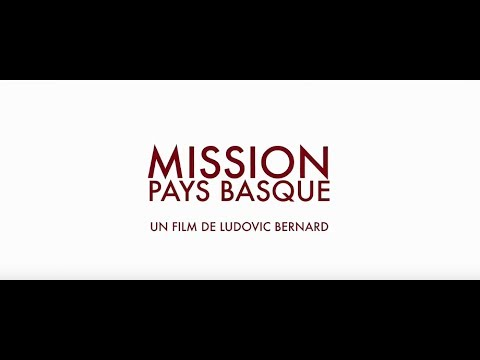 Mission Pays Basque - Bande annonce HD