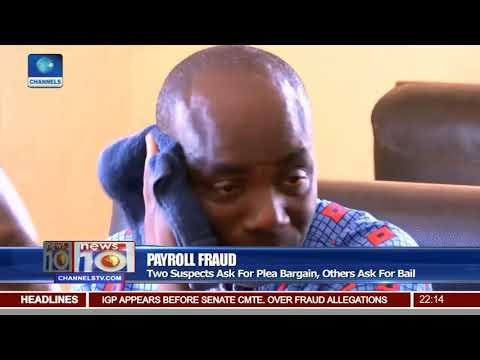 Payroll Fraud: Two Suspects Ask For Plea Bargain, Others Ask For Bail