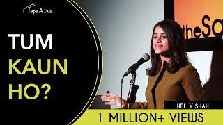 Tum Kaun Ho? - Helly Shah | Kahaaniya - A Storytelling Show By Tape A Tale