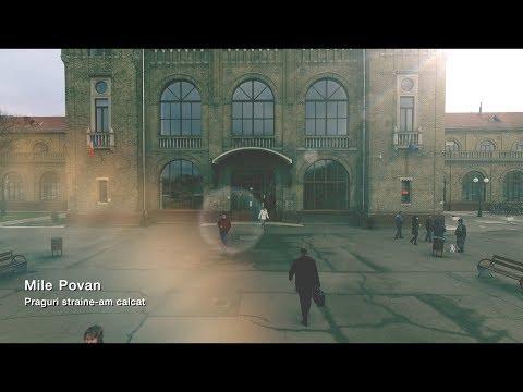 Mile Povan - Praguri străine am călcat (Official video 2018)