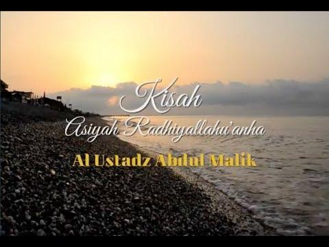 kisah asiyah RA - Al Ustadz Abdul Malik