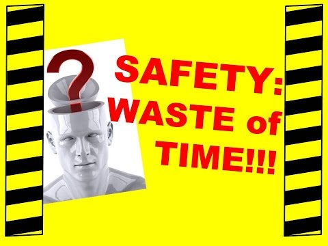 Safety: A Waste Of Time! - Free Safety Training Video - Safety Meetings & Hazard Awareness