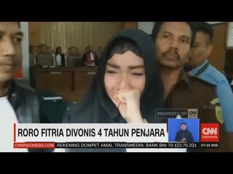 Tangisan Roro Fitria Divonis 4 Tahun Penjara
