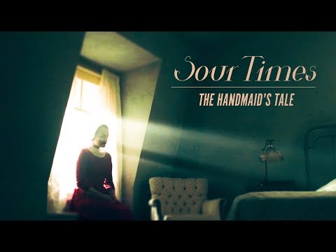 Sour Times || The Handmaid's Tale