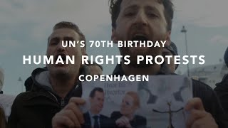 HUMAN RIGHTS PROTESTS IN COPENHAGEN