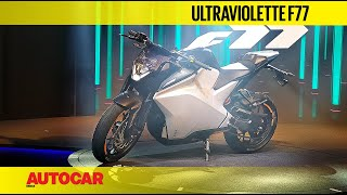 Ultraviolette F77 Walkaround I First Look I Autocar India