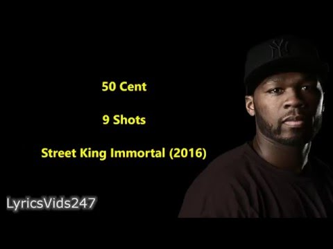 9 Shots Lyrics - 50 Cent // HD