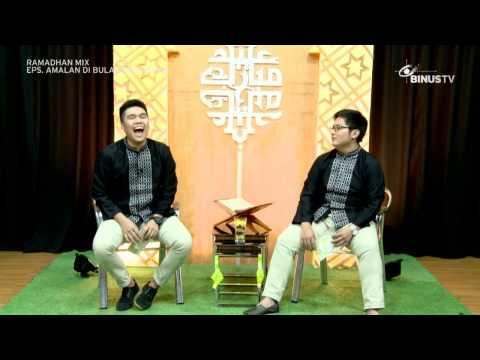 RAMADHAN MIX - 25 Juni 2015 - Amalan di Bulan Ramadhan