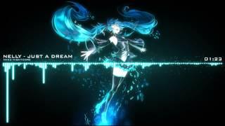 Nightcore - Just A Dream (Nelly) - Sam Tsui & Christina Grimmie